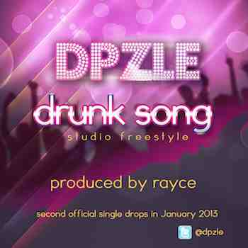 Dpzle- Drunk Song